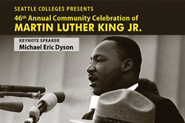 Seattle Colleges' 46th Annual Community Celebration of Martin Luther King
